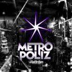 三代目ライブ2016「METROPOLIZ」日程解禁!チケット予約など全情報!