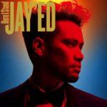 【今市隆二も参加】JAY'ED『Here I Stand』アルバム予約案内、最安値など徹底調査
